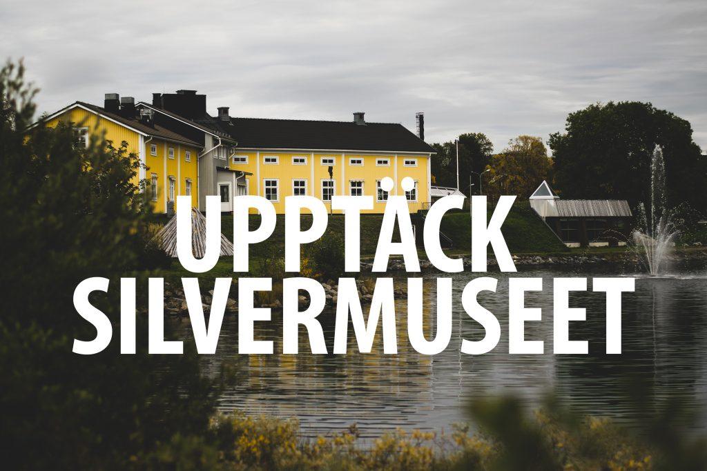 upptack-silvermuseet